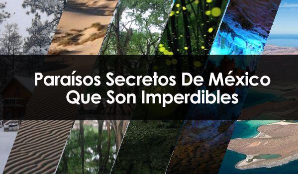 10 Paraísos Secretos De México Que Son Imperdibles